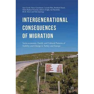 Intergenerational Consequences of Migration (Inbunden, 2015)