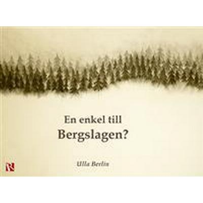 En enkel till Bergslagen? (Danskt band, 2016)