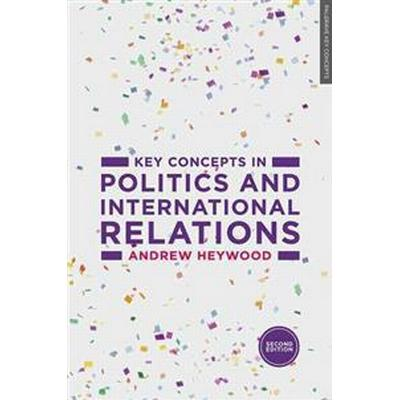 Key Concepts in Politics and International Relations (Pocket, 2015)