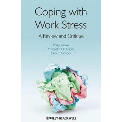 Coping with Work Stress: A Review and Critique (Häftad, 2010)