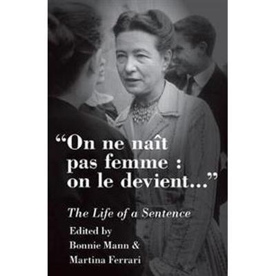 On Ne Naît Pas Femme, on Le Devient (Inbunden, 2017)