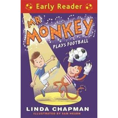 Early Reader: Mr Monkey Plays Football (Häftad, 2016)