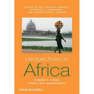 Perspectives on Africa: A Reader in Culture, History, and Representation (Inbunden, 2010)
