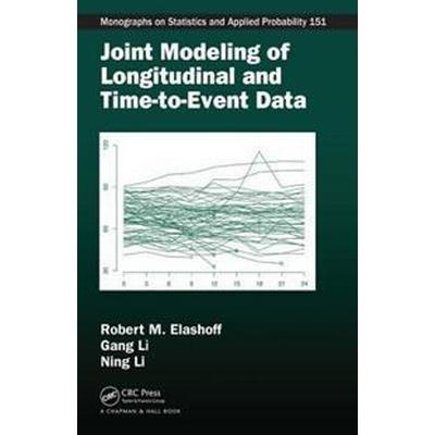 Joint Modeling of Longitudinal and Time-to-Event Data (Inbunden, 2016)