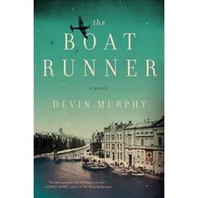The Boat Runner (Häftad, 2017)