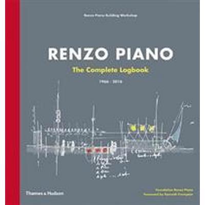 Renzo Piano: The Complete Logbook (Inbunden, 2017)