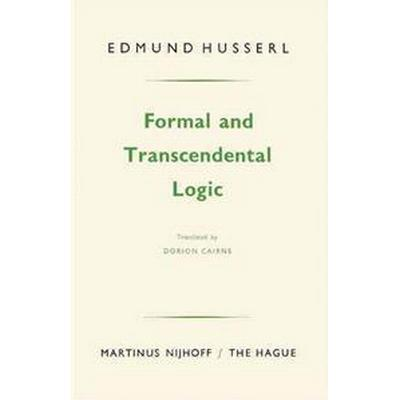 Formal and Transcendental Logic (Häftad, 1977)