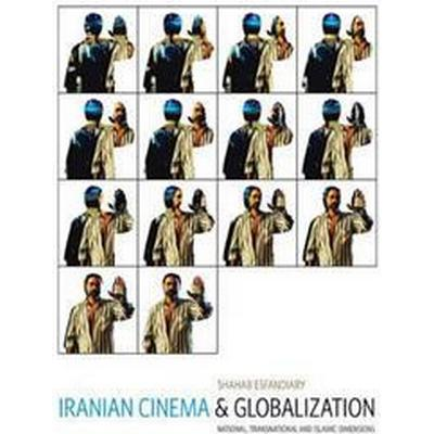 Iranian Cinema and Globalization (Pocket, 2012)