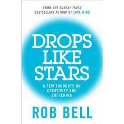 Drops Like Stars (Häftad, 2012)