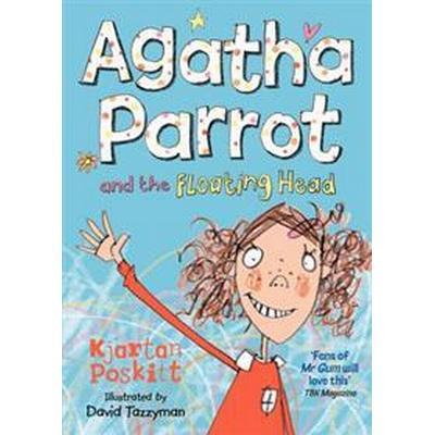 Agatha Parrot and the Floating Head (Häftad, 2011)