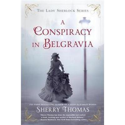 A Conspiracy in Belgravia (Pocket, 2017)