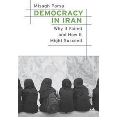Democracy in Iran (Inbunden, 2016)
