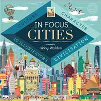In Focus: Cities (Inbunden, 2017)