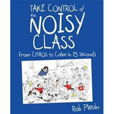 Take Control of the Noisy Class (Pocket, 2016)