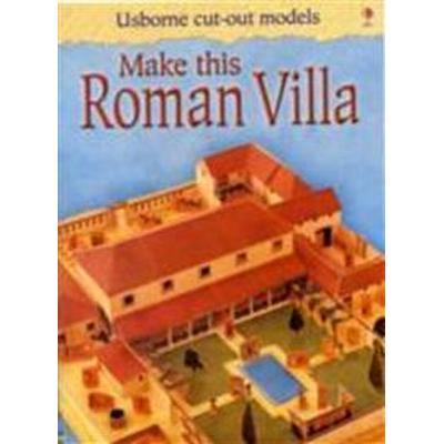 Make This Roman Villa (Häftad, 2009)