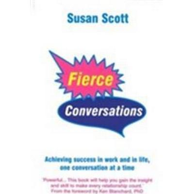 Fierce Conversations (Häftad, 2002)