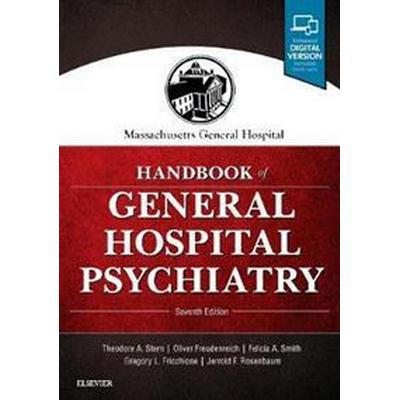 Massachusetts General Hospital Handbook of General Hospital Psychiatry (Häftad, 2017)