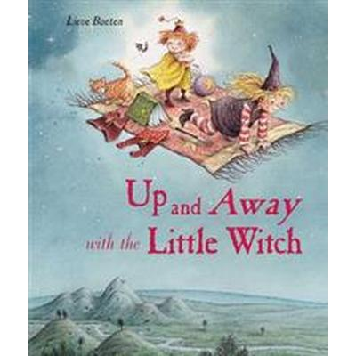 Up and Away with the Little Witch (Inbunden, 2011)