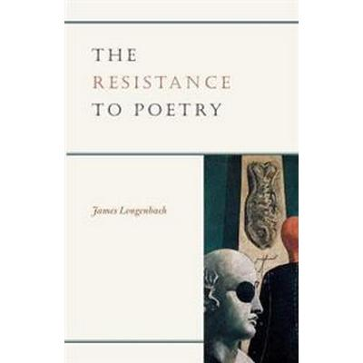 The Resistance to Poetry (Pocket, 2005)
