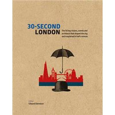 30-Second London (Inbunden, 2017)