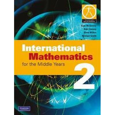 International Mathematics for the Middle Years 2 (Övrigt format, 2006)