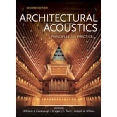 Architectural Acoustics: Principles and Practice (Inbunden, 2009)