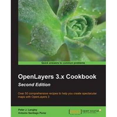OpenLayers 3.x Cookbook - (Häftad, 2016)