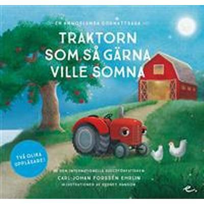 Traktorn som så gärna ville somna: en annorlunda godnattsaga (Ljudbok nedladdning, 2017)
