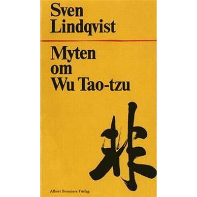 Myten om Wu Tao-Tzu (E-bok, 2017)