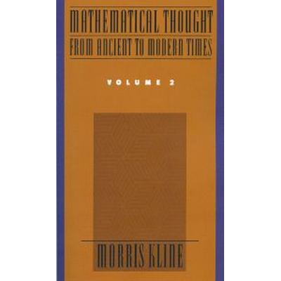 Mathematical Thought from Ancient to Modern Times (Pocket, 1990)