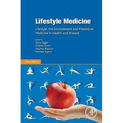 Lifestyle medicine - lifestyle, the environment and preventive medicine in (Pocket, 2017)