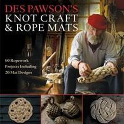 Des pawsons knot craft and rope mats - 60 ropework projects including 20 ma (Pocket, 2016)