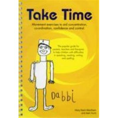 Take time: movement exercises for parents, teachers and therapists of child (Spiral, 2008)