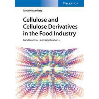 Cellulose and Cellulose Derivatives in the Food Industry (Inbunden, 2016)