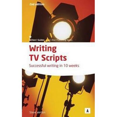 Writing TV Scripts (Häftad, 2010)