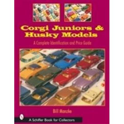 Corgi Juniors and Husky Models: A Complete Identification and Price Guide (Häftad, 2003)