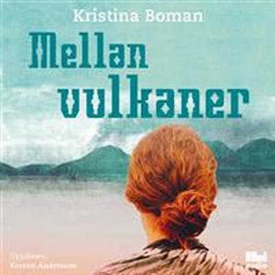 Mellan vulkaner (Ljudbok CD, 2017)