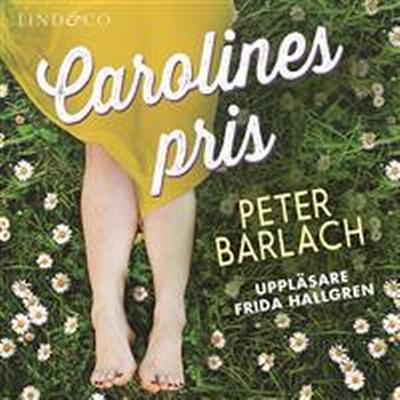 Carolines pris (Ljudbok nedladdning, 2017)