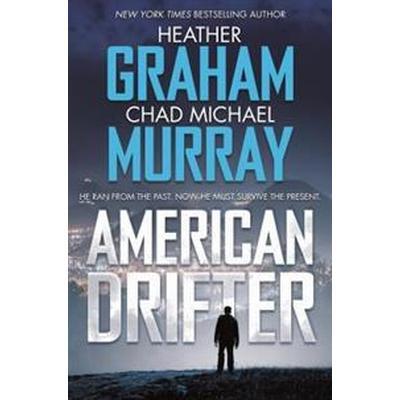 American Drifter: A Thriller (Inbunden, 2017)