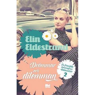 Drömmar och dilemman (Inbunden, 2017)