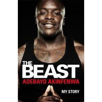 Beast - my story (Inbunden, 2017)