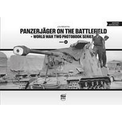 Panzerjager on the battlefield - world war two photobook series vol.15 (Inbunden, 2017)