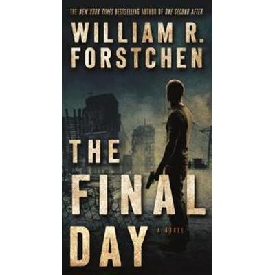 The Final Day: A John Matherson Novel (Pocket, 2017)