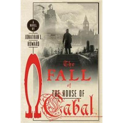 The Fall of the House of Cabal (Häftad, 2017)