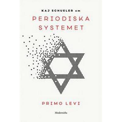 Om Periodiska systemet av Primo Levi (E-bok, 2017)