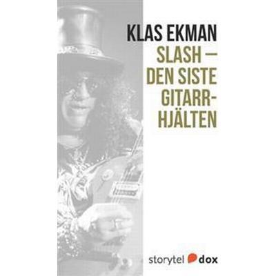 Slash - Den siste gitarrhjälten (Häftad, 2017)