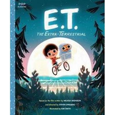E.T. The Extra-Terrestrial (Häftad, 2017)