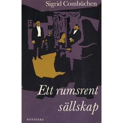 Ett rumsrent sällskap (E-bok, 2013)