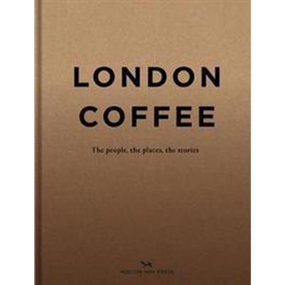 London Coffee (Inbunden, 2018)