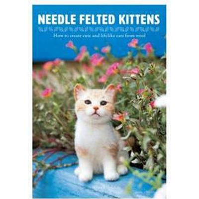 Needle Felting Kittens (Häftad, 2017)